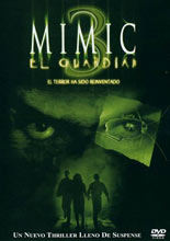Mimic 3: El Guardián