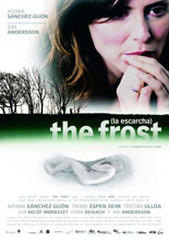 The Frost (La Escarcha)